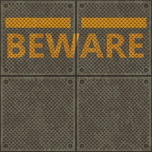 """Beware"" Sign on Platform"
